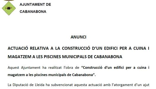 Actuació relativa a la construcció d'un edifici per a cuina i magatzem a les piscines municipals de Cabanabona